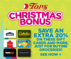 Tops Supermarkets - Christmas Bonus, Save an Extra 20% on gift cards just for buying groceries