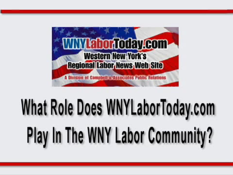 What Role Does WNYLaborToday.com Play In The WNY Labor Coummunity?