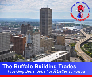 The Buffalo Building Trades - Providing Better Jobs For A Better Tomorrow