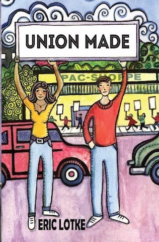 Labor Book Review: Collective Bargaining & Romance Mix In The Pages Of 'Union Made,' Now On Hard Ball Press